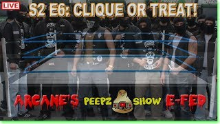 Live Peepz Show E-fed E6 Clique or Treat Pro Wrestling WWE2k19
