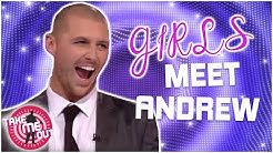 Girls Meet Andrew | Take Me Out