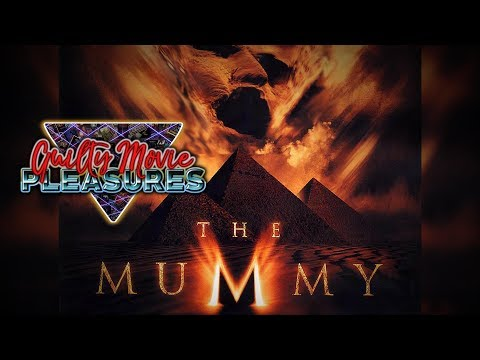 """The Mummy (1999)... is a """"Guilty Movie Pleasure"""""""