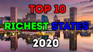 Top 10 Richest Stątes in America for 2020