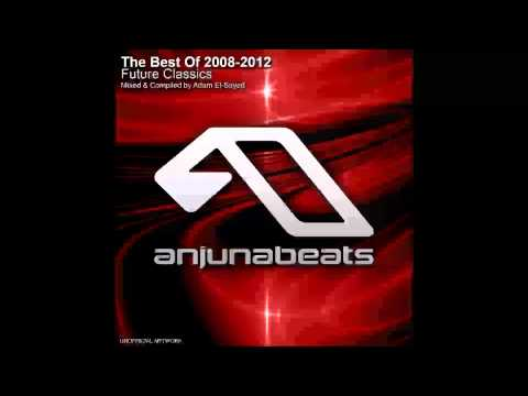 Anjunabeats - The Best Of 2008-2012 : Future Classics