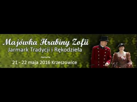 Majówka Hrabiny Zofii w Krzeszowicach   Radio Plus Poleca