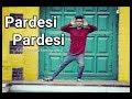 Pardesi Pardesi | Rahul jain | Dance cover | Unplugged | Raja Hindustani | Aamir khan