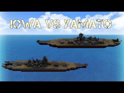 Warship Craft - USS Iowa Vs Yamato
