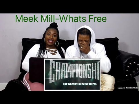 Meek Mill - What's Free ft Rick Ross & Jay-Z (REACTION)