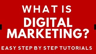 What is Digital Marketing? Step By Step Digital Marketing Tutorial. (click CC For Subtitle)
