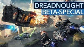 Geheimer Beta-Start für DREADNOUGHT - Gameplay mit Entwicklern-Gast