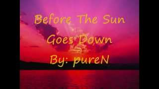 Watch Purenrg Before The Sun Goes Down video
