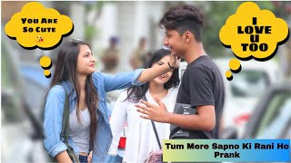 You Are My Dream Girl Prank On Cute Girls | Prank Star