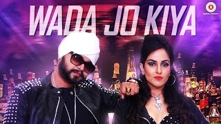 Wada Jo Kiya (Music Video) – Harshi Mad, Ramji Gulati