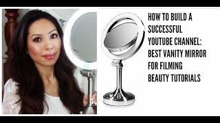 How To Build A Successful Youtube Channel: Vanity Mirror