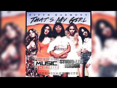 Fifth Harmony - That's My Girl (AMA's Live-Studio Version)