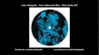 John Dalagelis - Asio (Alternate Mix) - Dieb Audio 007