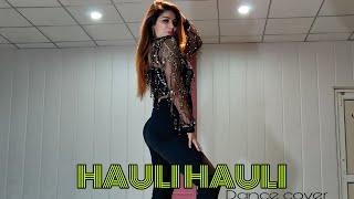 Dance on HAULI HAULI | De De Pyaar De | Aleesha Malik Choreography | Arena Of Dance