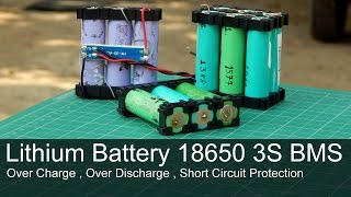 How To Make a 3S 18650 Battery Pack | BMS | Lithium Battery Protection
