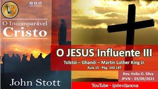 aula 15   o jesus Influente III   03 09 2021