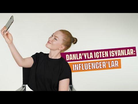DANLA'YLA İÇTEN İSYANLAR | INFLUENCER'LAR