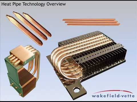 Heat Pipe Overview: Wakefield-Vette