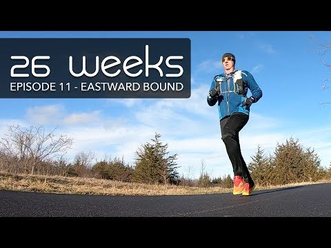 26 Weeks - Ep 11 - Eastward Bound - Trail Running Documentary