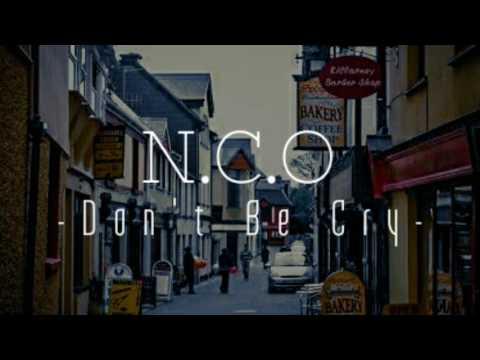 N.C.O Yogyakarta - Don't Be Cry -