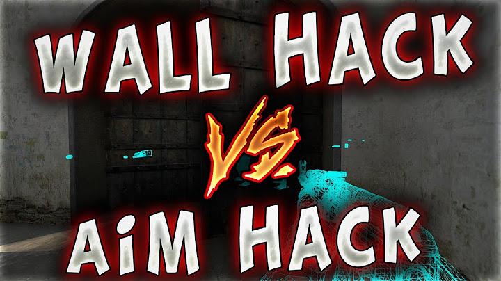 wall hack vs am hack efsane hle kapimasi  csgo