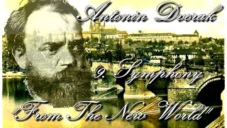 Antonín Dvořák: Symfonie č.9, 4. věta: Finale - Allegro con fuoco (1. část)