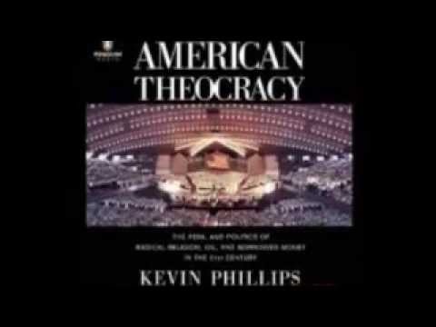American Theocracy Kevin Phillips #biblehijacked