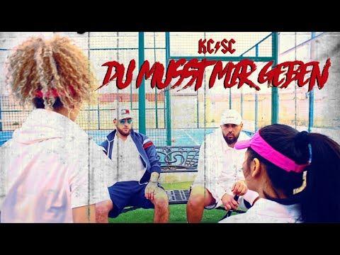 Kc Rebell X Summer Cem - Du Musst Mir Geben