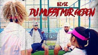 Смотреть клип Kc Rebell X Summer Cem - Du Musst Mir Geben