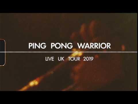 Ping Pong Warrior - Live UK Tour, 2019