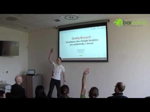 Ondřej Brynych - Vizualizace dat z Google Analytics pro začátečníky + bonus