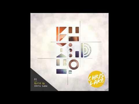 Chris Lake - Build Up Tommy Trash Edit