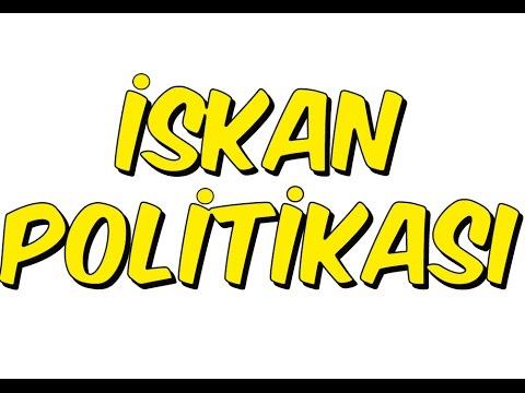 7dk'da İSKAN POLİTİKASI