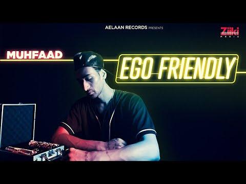 EGO FRIENDLY | MUHFAAD | 2020