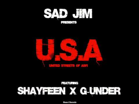 Sad Jim - U.S.A (United Streets of Asfi) feat. Shayfeen & G-under
