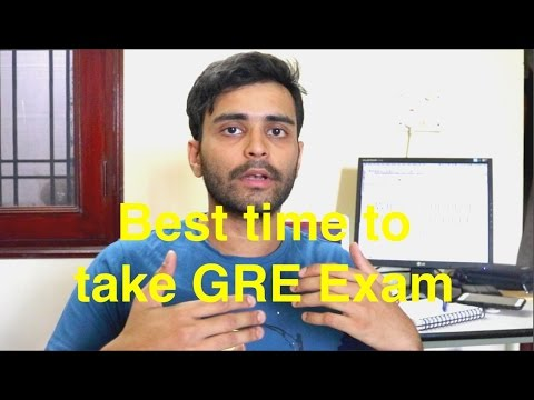 Best Time To Take Gre Exam