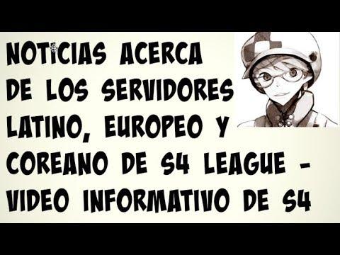 Noticias acerca de los servidores Latino, Europeo y Coreano   Vídeo Informativo de S4 League