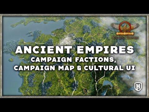 ANCIENT EMPIRES EXCLUSIVE LOOK | FACTIONS, CAMPAIGN MAP & CULTURAL UI!