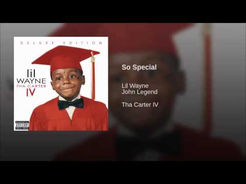 Lil wayne So Special