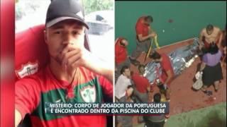 Jogador da Portuguesa é encontrado morto dentro de piscina