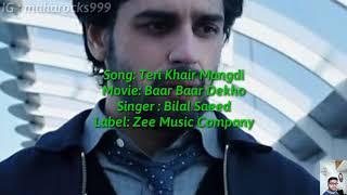 Teri Khair Mangdi Lyrics with English translation|Baar Baar Dekho|Siddharth M|Bilal Saeed|Katrina|