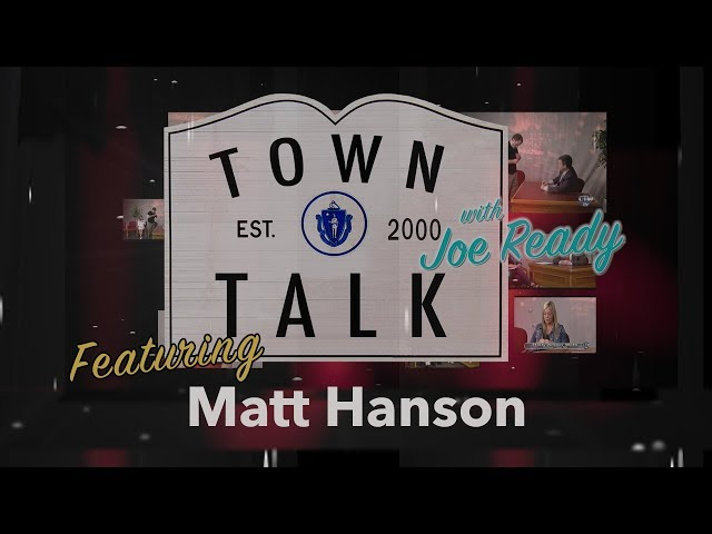 Town Talk featuring Matt Hanson - May 20, 2019