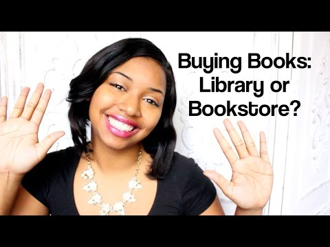 Buying Books | Library or Bookstore?
