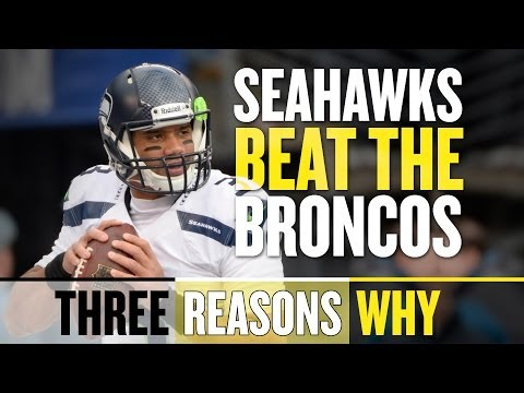 The Seahawks will win Super Bowl XLVIII (Three Reasons Why)