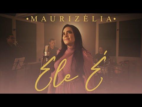 Maurizélia – Ele É