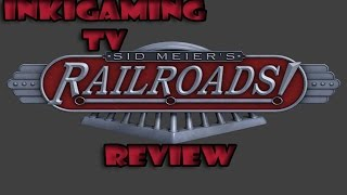 Sid Meier's Railroads Gameplay |[1080p HD 60 FPS] - Español