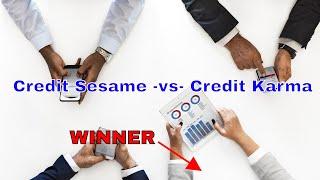 Comparing Free Credit Score Websites | Credit Credit Karma VS Credit Sesame