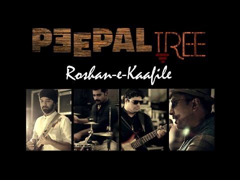 Peepal Tree - Roshan-e-Kaafile