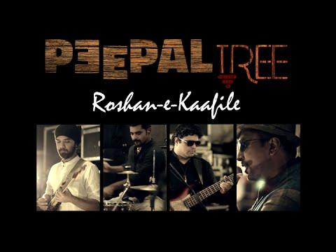 Peepal Tree - Roshan-e-Kaafile