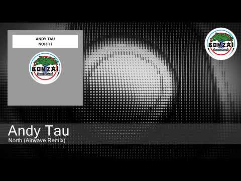 Andy Tau - North (Airwave Remix)
